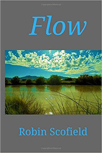 flow by robin scofield